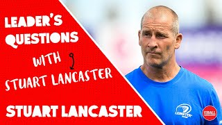 Stuart Lancaster | Dealing with failure, loss and finding the balance | Leader's Questions