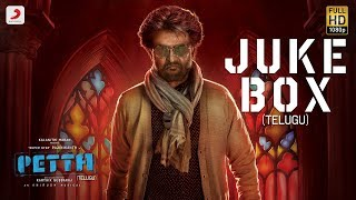 Petta Telugu - Official Jukebox | Superstar Rajinikanth | Sun Pictures | Karthik Subbaraj |Anirudh