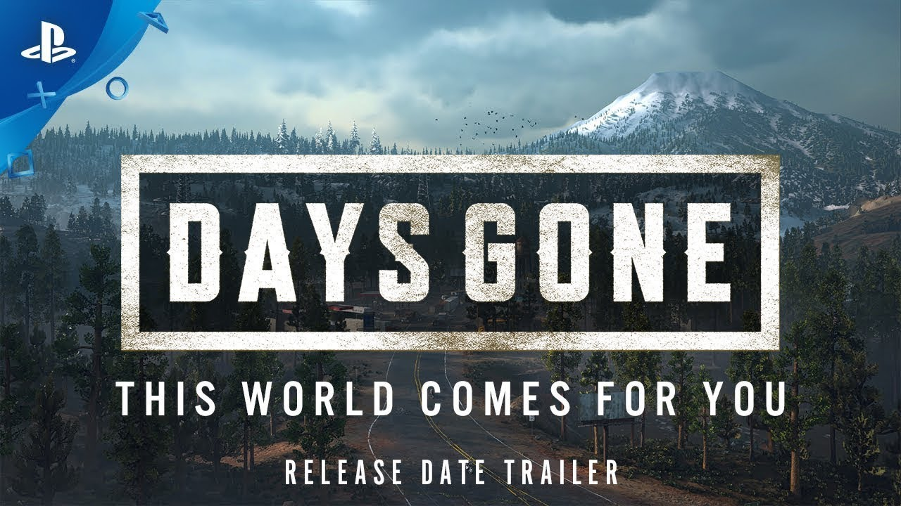 Download Days Gone   Release Date Announcement   PS4