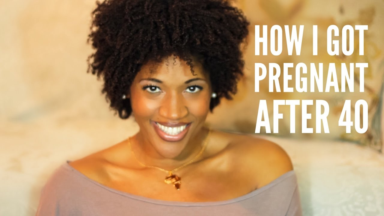4f1facc801 How I Got Pregnant After 40 - YouTube