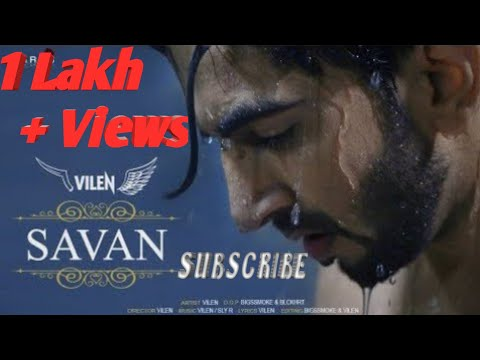 Vilen \Savan\ Official Video\ Full Music Video\ New Song 2019