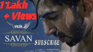 Vilen Savan Official Video Full Music Video New Song 2019