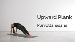Upward Plank Pose (Purvottanasana) Tutorial