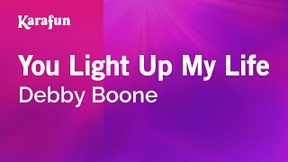 Karaoke You Light Up My Life - Debby Boone *