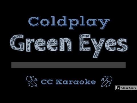 Coldplay   Green Eyes CC Karaoke Instrumental