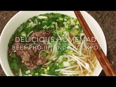 Beef pho Instant pot and Crockpot