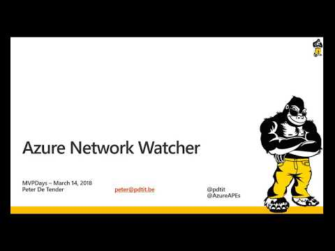 MVPDays - Azure Network Watcher deep-dive - Peter De Tender