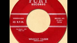 TARHEEL SLIM - WILDCAT TAMER [Fury 1016] 1958