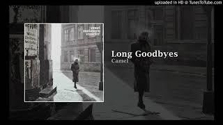 Camel - Long Goodbyes