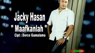Maafkanlah - Jacky Hasan by DEGE63