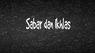 Download Sabar dan Ikhlas   kata bijak   motivasi   whatsapp status   wa 30 detik   quote