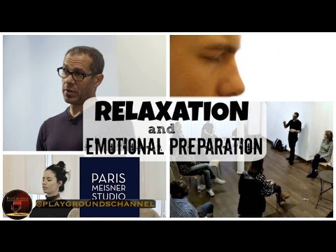 Strasberg exercise with Anthony Montes : relaxation and emotional preparation