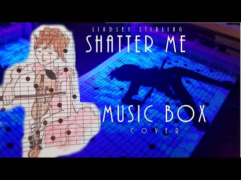 Shatter Me MUSIC BOX Cover (& Glow Ink)