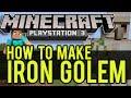 Minecraft PS3, Wii U Tutorial - How To Make IRON GOLEM