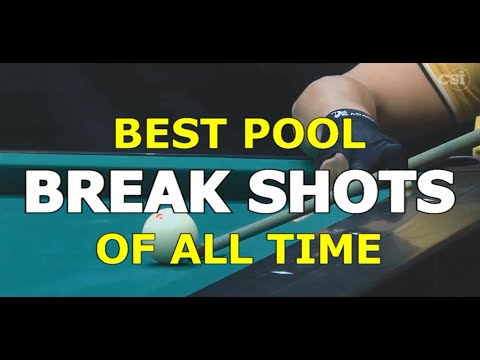 Best Pool BREAK SHOTS of All Time in 9-ball, 10-ball, and 8-ball