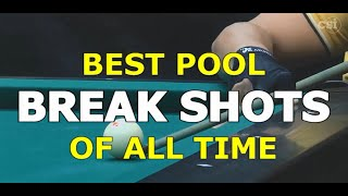 Best Pool BREAK SHΟTS of All Time in 9-ball, 10-ball, and 8-ball