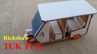 How to make Electric Rickshaw (Tuk Tuk) with Paper at home