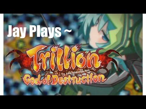 Jay Plays ~ Trillion God of Destruction - Ep. 100  