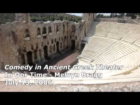 Comedy In Ancient Greek Theater - In Our Time (BBC Radio 4) - Melvyn Bragg