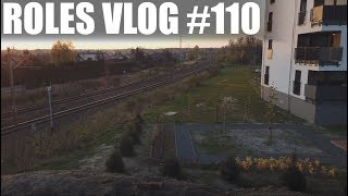 ROLES VLOG #110 TYCHY & STAWY