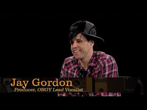 Pensado's Place 74  ProducerORGY Lead Vocalist, Jay Gordon