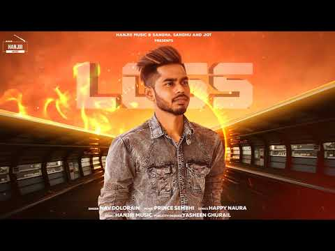 Loss (Full Song) Nav Dolorain | Latest Punjabi Song 2019 | Hanjiii Music