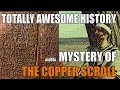 The Copper Scroll and the Treasures of the Temple (Totally Awesome History)