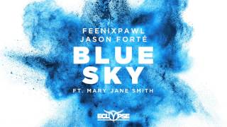 feenixpawl jason forté   blue sky ft mary jane smith