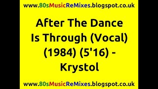 After The Dance Is Through (Vocal) - Krystol
