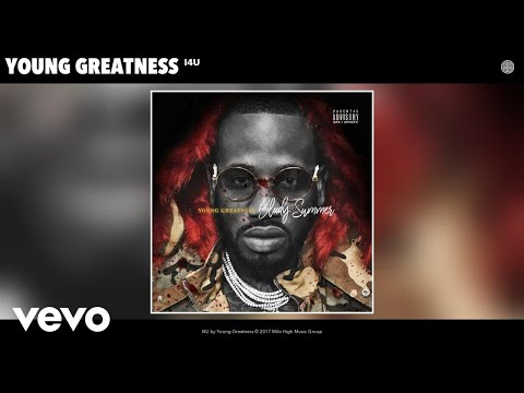 Young Greatness - I4U (Audio)