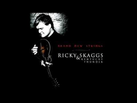 Ricky Skaggs & Kentucky Thunder ~ Sally Jo ~ Brand New Strings