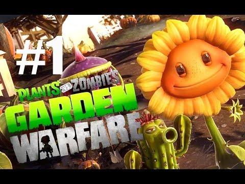САДОВОЕ ПОБОИЩЕ! #1 Plants vs Zombies: Garden Warfare (HD) играем первыми