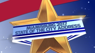 2017 Miamisburg State of City Address