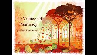 The Village Of Pharmacy ( Hindi Summary )