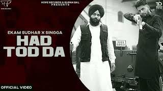 Had Tod Da Dhol Remix Lahoria Production Ekam Sudhar Ft. Singga