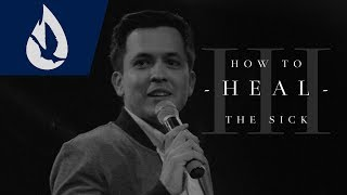 How to Heal the Sick - Part III: Defeating Doubt