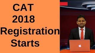 CAT 2018 - Registration Starts
