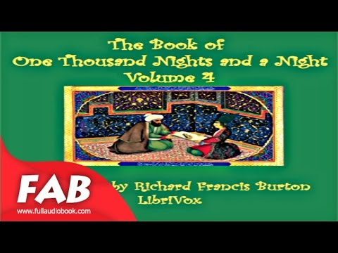 The Book of A Thousand Nights and a Night Arabian Nights, Volume 04 Part 1/2 Full Audiobook