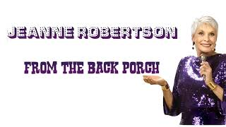 Jeanne Robertson: Live From The Back Porch 8/22/20