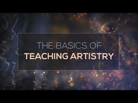 The Basics of Teaching Artistry
