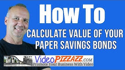 How to Calculate the Value of Your Paper Savings Bonds - savings bond calculator