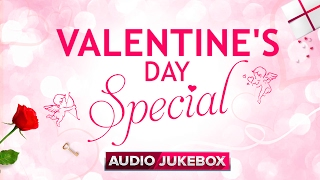 Valentine's day special | Audio Jukebox | Romantic Hindi Songs