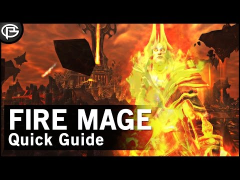 7.1.5 Fire Mage Quick Guide