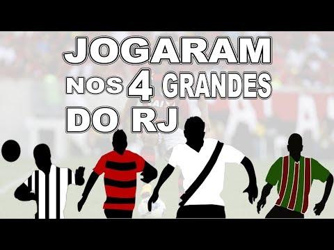 JOGADORES QUE JOGARAM NOS 4 GRANDES TIMES DO RIO