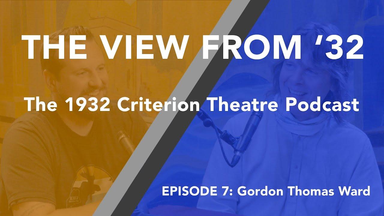 "Download ""The View From '32"" Episode 7: Gordon Thomas Ward"