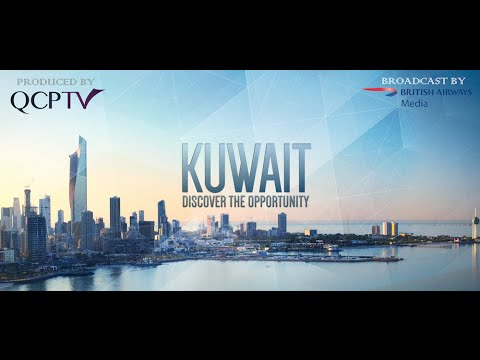 KUWAIT - Discover the Opportunity (2016) | QCPTV.com