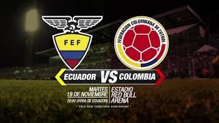 Promo Ecdf Ecuador Vs Colombia - Amistoso Internacional