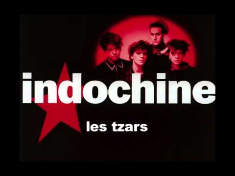 Indochine - Les Tzars (Edited version)