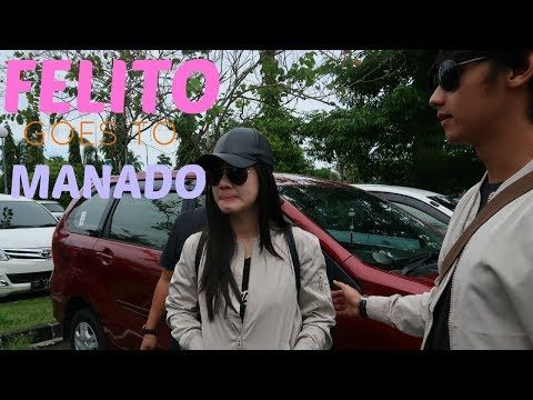 Keeping Up With Felicya - Felito Goes to Manado part 1