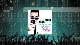 Siko Ruiz ft Andy - Como Ayer [Official Remix Andres Muñoz]